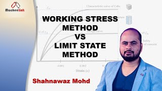 Working Stress Method and Limit State Method || Basic Concepts || IS 456 - 2000