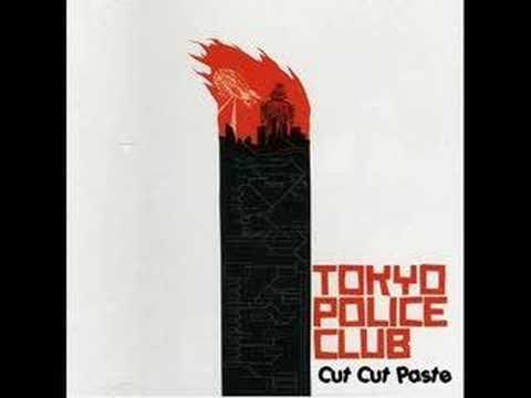 Tokyo Police Club - Cut Cut Paste