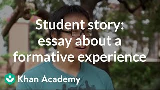 Student story: Admissions essay about a formative experience