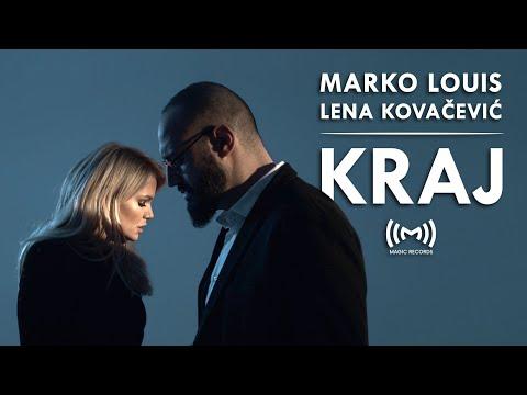 Marko Louis feat. Lena Kovačević - Kraj (OFFICIAL VIDEO)
