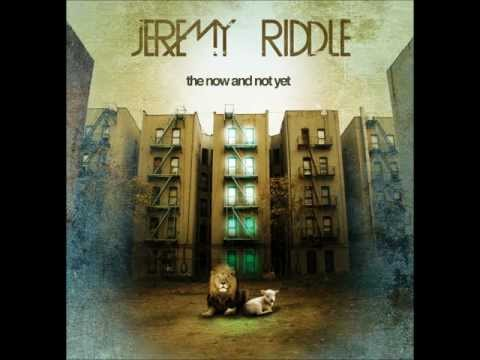 Jeremy Riddle - Prepare The Way Of The Lord