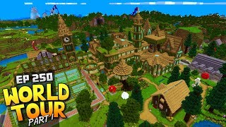 My Minecraft Survival World Tour! - Ep.250 : Part 1 + Download