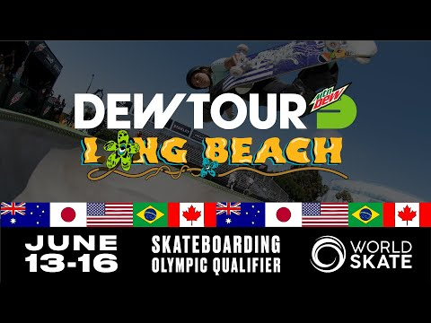 Dew Tour Long Beach 2019 Serves as First Global Olympic Qualifying Event In the U.S