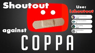 Shoutout stream against COPPA - shout it out!