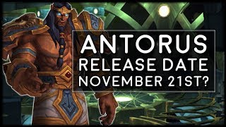 Antorus the Burning Throne Release Date - November 21st? | World of Warcraft Legion