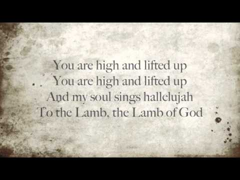 Hillsong - High and Lifted Up w/Lyrics