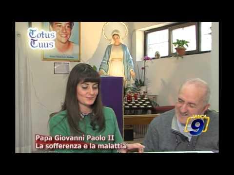 Papa Giovanni Paolo II   La sofferenza e la malattia