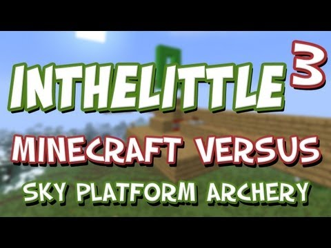 Little Vs. Cubed: Sky Platform Archery - Minecraft