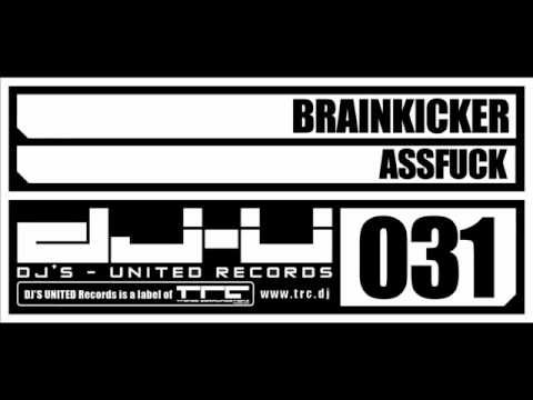 Dju031 Brainkicker - Assfuck video