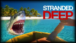 Stranded Deep | SHARK!!