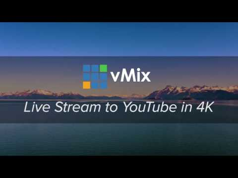 How To Live Stream to YouTube in 4K