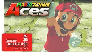 Mario Tennis Aces Gameplay Pt. 1 - Nintendo Treehouse: Live | E3 2018
