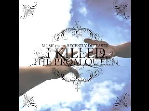 I Killed The Prom Queen - Sharks In Your Mouth