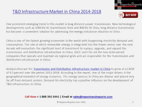 T&D Infrastructure Market in China Research Report to 2018