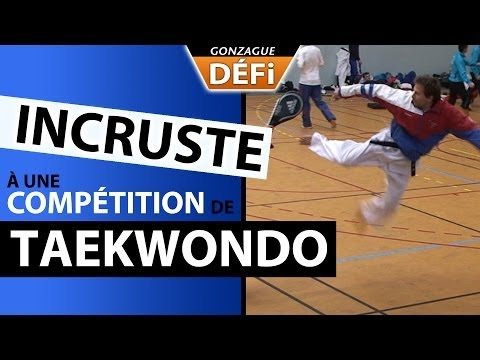 DEFI: incruste à une compétition internationale de Taekwondo