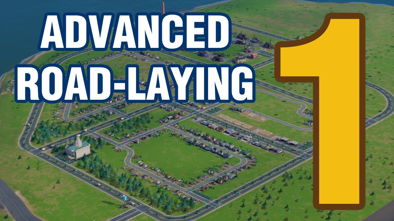 Advanced Road Laying Part 1 Simcity 5 Youtube
