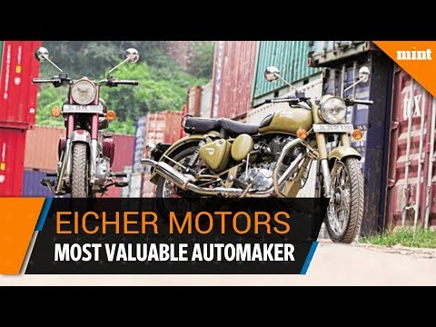 Eicher Motors Ltd becomes India's fourth most valuable automaker