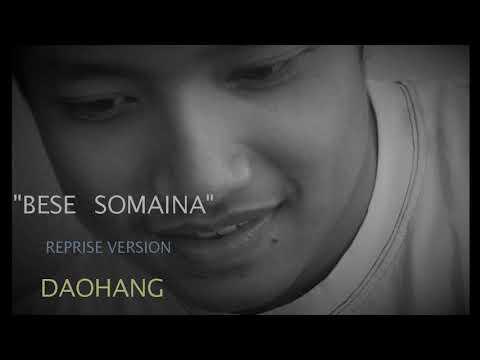 Bese Somaina (Reprise Version) | Daohang | 2017