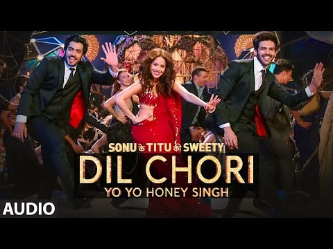 Download Lagu  Yo Yo Honey Singh: DIL CHORI Full Audio Simar Kaur, Ishers | Hans Raj Hans |Sonu Ke Titu Ki Sweety Mp3 Free