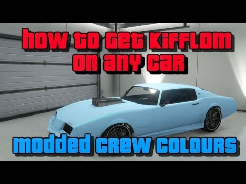 GTA 5 ONLINE : Kifflom on Any Car - How to get Modded Crew Colours (Kifflom,Gold,Black & More)