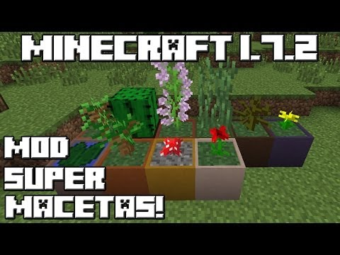 Minecraft 1.7.2 MOD SUPER MACETAS!