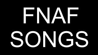 download lagu All Fnaf Songs  August 2014 Through September 2015 gratis