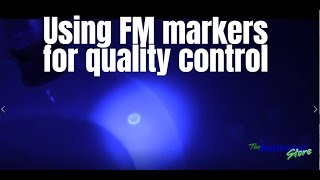Using FM markers for quality control