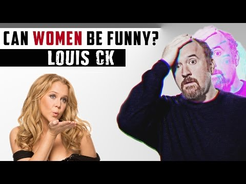 Louis CK - Can Women be Funny?