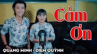 Cảm Ơn - Diễm Quỳnh ft Quang Minh | Nhạc Vàng Bolero Hay Tê Tái MV HD