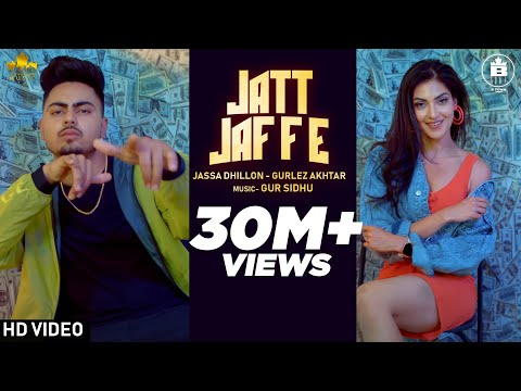 Jatt Jaffe (Official Video) Jassa Dhillon - Gurlej Akhtar | Gur Sidhu | New Punjabi Song 2020