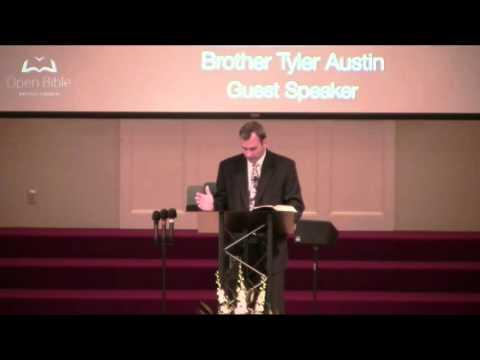 Open Bible Baptist Church- Sun PM Bro Tyler Austin 4-24-16