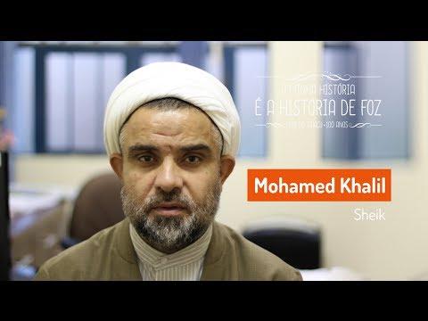 Mohamed Khalil - A MINHA HISTÓRIA É A HISTÓRIA DE FOZ DO IGUAÇU