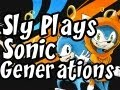 Sonic Generations | Ep.2 | Im a Fanboy of City Escape!