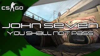YOU SHALL NOT PASS!! - Counter-Strike: Global Offensive