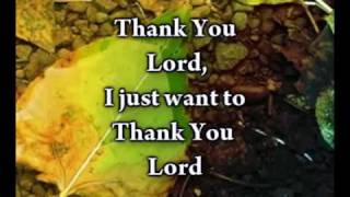 Thank You Lord - Don Moen - Worship Video w/lyrics