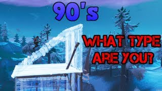 What Type of 90's Do YOU Do? - Fortnite