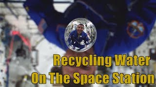 NASA: How To Recycle Water in Space
