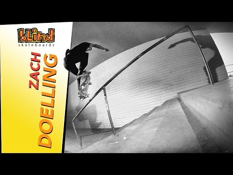 Zach Doelling - Blind Skateboards