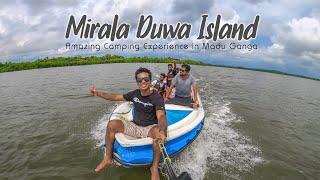 Mirala Duwa Island | Madu Ganga | TRIP PISSO VLOG #62