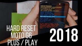 Hard Reset Moto G6 (6ª geração) Moto G6 2018 Moto G6 Plus Moto G6 Play