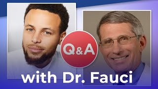 COVID-19 Q&A with Dr. Fauci and Stephen Curry (Official Video)