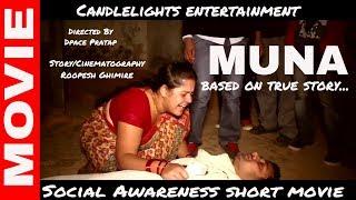 MUNA || New Nepali Movie -2017 || Girls Trafficking || Public Awareness ||Candlelights Entertainment