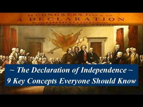 Understanding the Declaration of Independence - 9 Key Concepts Everyone Should Know Video