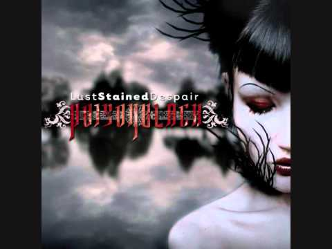 Poisonblack - Love Controlled Despair