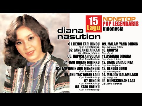 Download Lagu BEST OF DIANA NASUTION (NONSTOP POP LEGENDARIS INDONESIA) MP3 Free