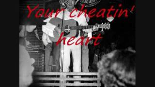 Hank William Sr - Your Cheatin Heart lyrics
