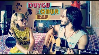 Deeperise - Raf ft. Jabbar - Duygu & Onur (Unplugged Cover)