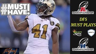 2019 Fantasy Football DFS - Must Have Players - NFL Playoffs Conference Championship Round