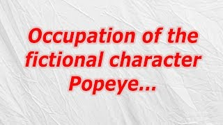 Occupation of the fictional character Popeye (CodyCross Crossword Answer)