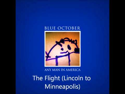 Blue October - The Flight (Lincoln to Minneapolis)